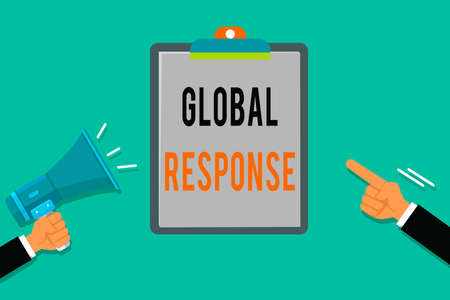 Word writing text Global Response. Business photo showcasing indicates the behaviour of material away from impact point Two Hu analysis Hands Holding Megaphone another Pointing to a Blank Clipboard