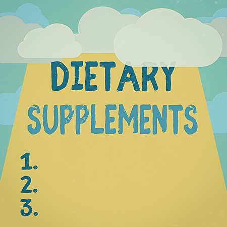 Text sign showing Dietary Supplements. Business photo text product intended to supplement the diet taken orally Blank Clouds Halftone above Empty Vertical Rectangular Board Text space