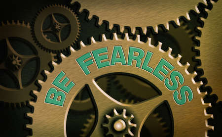 Conceptual hand writing showing Be Fearless. Concept meaning act of striving to lead an extraordinary life and make a difference System administrator control, gear configuration settings