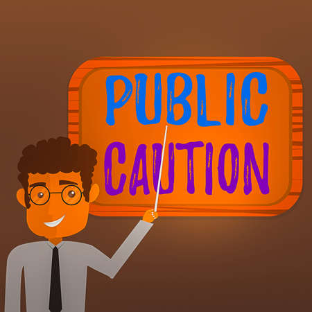 Text sign showing Public Caution. Business photo text formal warning given to the public to express a potential risk Man Standing Holding Stick Pointing to Wall Mounted Blank Color Board Stockfoto