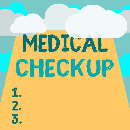 Text sign showing Medical Checkup. Business photo text the examination carried out to determine the physical fitness Blank Clouds Halftone above Empty Vertical Rectangular Board Text space
