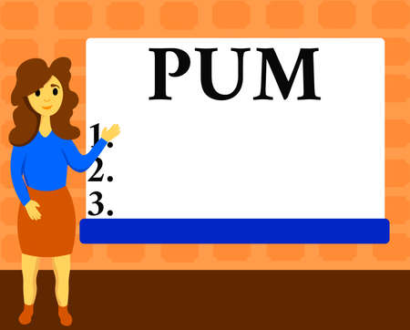 Text sign showing Pum. Business photo showcasing unwanted change that can be performed by legitimate applications Female Hu analysis Standing Hand Presenting Rectangular Blank Whiteboard
