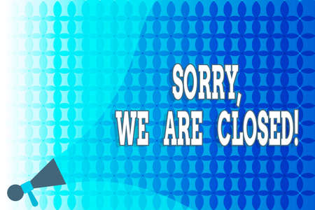 Word writing text Sorry, We Are Closed. Business photo showcasing apologize for shutting off business for specific time Megaphone speaker Extending the Loudness Sound Intensity and Volume
