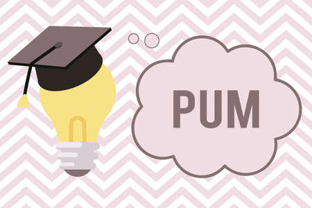 Writing note showing Pum. Business concept for unwanted change that can be performed by legitimate applications 3D Graduation Cap Resting on Bulb with Cloud Thought Bubble