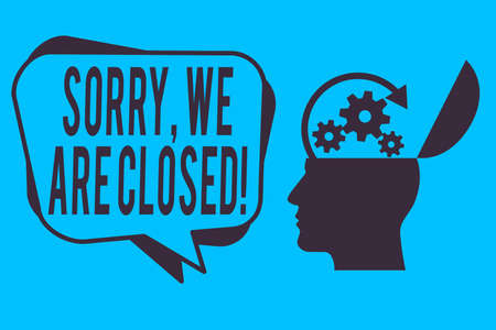 Word writing text Sorry, We Are Closed. Business photo showcasing apologize for shutting off business for specific time Hu analysis Head Silhouette Topside Open with Gears and Blank Halftone Bubble