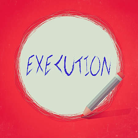 Text sign showing Execution. Business photo text it executes or imposes a program order or course of action Freehand Scribbling of circular lines Using Pencil on White Solid Circle