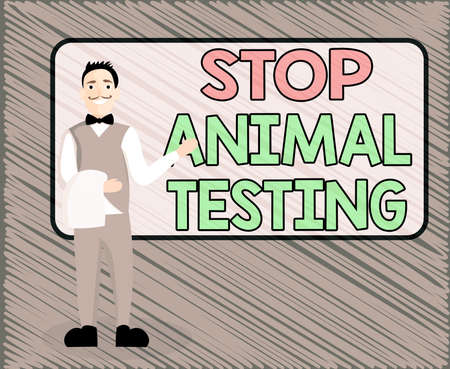 Text sign showing Stop Animal Testing. Business photo text put an end on animal experimentation or research Male Waiter Smiling Standing in Uniform Hand Presenting Blank Menu Board