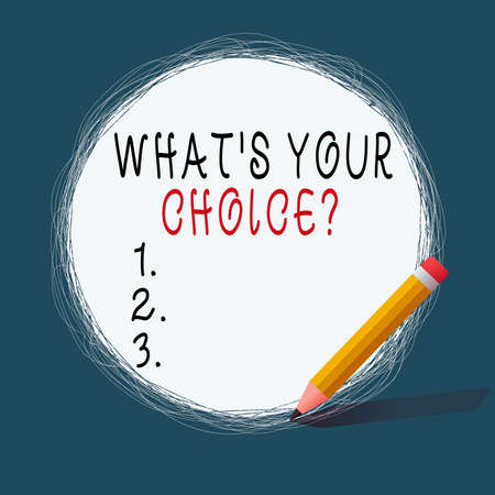 Conceptual hand writing showing Whats Your Choice Question. Concept meaning Option Decision Preferred Opinion Preference Scribbling of circular lines Using Pencil White Solid Circle Stockfoto