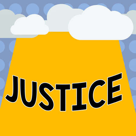 Conceptual hand writing showing Justice. Concept meaning use of power as appointed by law standards to support fair treatment Blank Clouds Halftone above Rectangular Board Text space