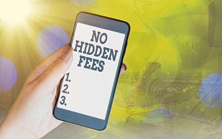 Handwriting text No Hidden Fees. Conceptual photo without or zero bank charge, service charge, or extras Modern gadgets with white display screen under colorful bokeh background