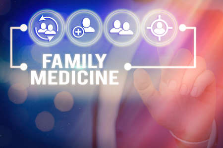Handwriting text writing Family Medicine. Conceptual photo comprehensive health care for the individual and family Information digital technology network connection infographic elements icon