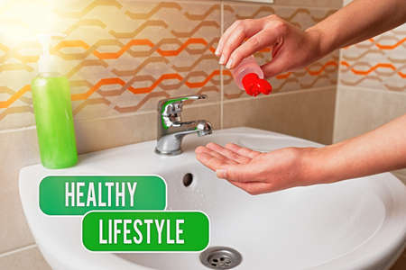 Text sign showing Healthy Lifestyle. Business photo showcasing way of living that lowers the risk of being seriously ill Handwashing procedures for decontamination and minimizing bacterial growth