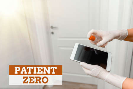 Word writing text Patient Zero. Business photo showcasing primary disease carrier of the highlycontagious disease Contamination within electronic gadgets sufaces controlled by disinfectant