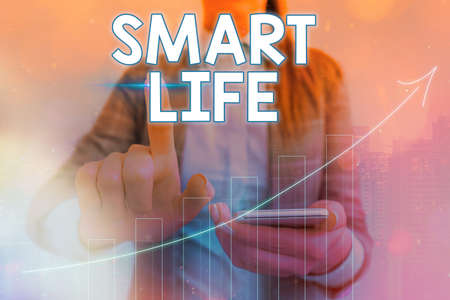 Conceptual hand writing showing Smart Life. Concept meaning technology that works to make living enjoyable and comfortable Arrow symbol going upward showing significant achievement