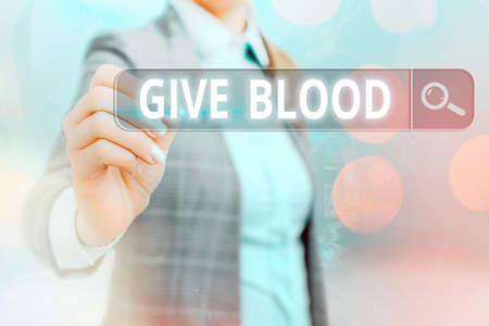 Writing note showing Give Blood. Business concept for an individual voluntarily has blood drawn and used for transfusions Web search digital information futuristic technology network connection