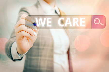Writing note showing We Care. Business concept for Cherishing someones life Giving care and providing their needs Web search digital information futuristic technology network connection