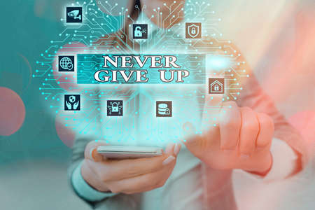 Handwriting text writing Never Give Up. Conceptual photo be persistent to keep on trying to improve the condition System administrator control, gear configuration settings tools concept
