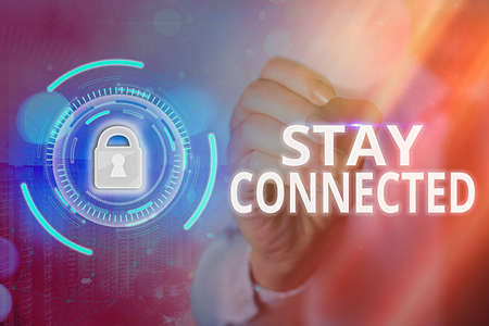 Text sign showing Stay Connected. Business photo text to remain having social professional commercial relationship Graphics padlock for web data information security application system
