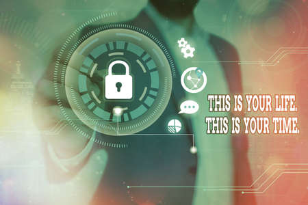 Word writing text This Is Your Life. This Is Your Time.. Business photo showcasing do whatever you think pleases you Graphics padlock for web data information security application system