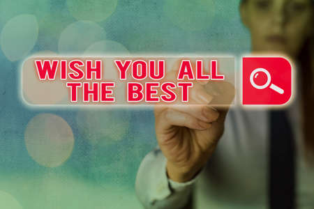 Writing note showing Wish You All The Best. Business concept for Special wishes to have a good fortune or lucky life Web search digital information futuristic technology network connection