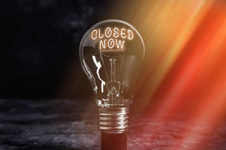 Handwriting text writing Closed Now. Conceptual photo of a business having ceased trading especially for a short period Realistic colored vintage light bulbs, idea sign solution thinking concept