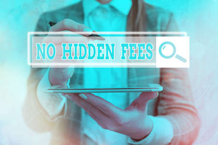 Text sign showing No Hidden Fees. Business photo showcasing without or zero bank charge, service charge, or extras Web search digital information futuristic technology network connection