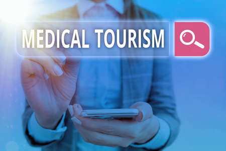Handwriting text Medical Tourism. Conceptual photo traveling to another country seeking for medical care Web search digital information futuristic technology network connection