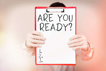 Text sign showing Are You Ready Question. Business photo text asking someone to start something when feeling prepared Laboratory blood test sample shown for medical diagnostic analysis result