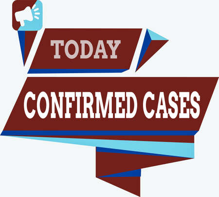 Text sign showing Confirmed Cases. Business photo text set of circumstances or conditions requiring action Quadrangular Abstract Shape Formation Horizontal Graphic Outline Megaphone