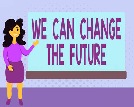 Text sign showing We Can Change The Future. Business photo text Make actions to achieve different results Female Hu analysis Standing Hand Presenting Rectangular Blank Whiteboard