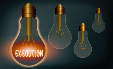 Conceptual hand writing showing Execution. Concept meaning it executes or imposes a program order or course of action Realistic colored vintage light bulbs, idea sign solution