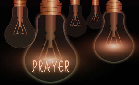 Handwriting text writing Prayer. Conceptual photo solemn request for help or expression of thanks addressed to God Realistic colored vintage light bulbs, idea sign solution thinking concept