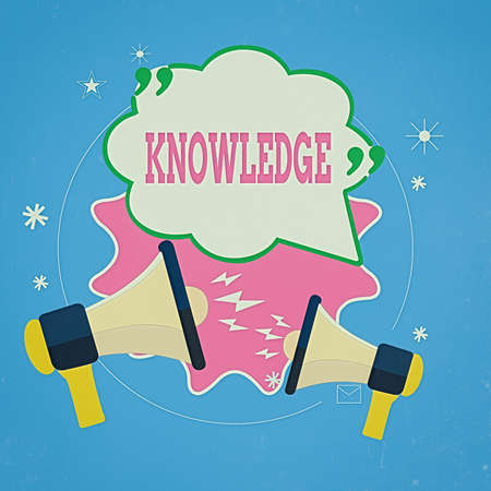 Writing note showing Knowledge. Business concept for skills that an individual has gained through experience or education Speech Bubble with Quotation Mark Megaphones shouting and Arguing