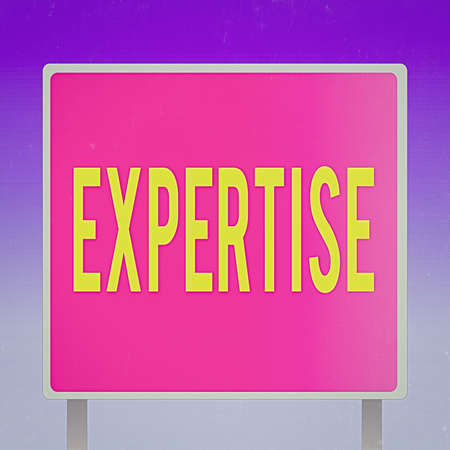 Text sign showing Expertise. Business photo showcasing specific competences of skills gained through training practice Blank Square shape Billboard Standing with Frame Border Outdoor Display