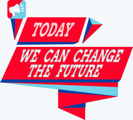 Text sign showing We Can Change The Future. Business photo showcasing Make actions to achieve different results Quadrangular Abstract Shape Formation Horizontal Graphic Outline Megaphone