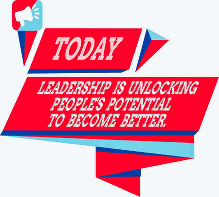 Text sign showing Leadership Is Unlocking showing Potential To Become Better.. Business photo showcasing excel high Quadrangular Abstract Shape Formation Horizontal Graphic Outline Megaphone