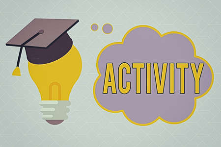 Text sign showing Activity. Business photo text the condition where many things are happening or move around 3D Graduation Cap Thinking Resting on Bulb with Blank Cloud Thought Bubble