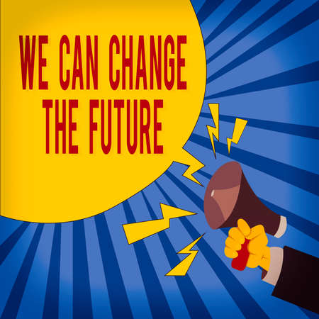 Word writing text We Can Change The Future. Business photo showcasing Make actions to achieve different results Male Hu analysis Hand Holding Megaphone Blank Speech Bubble