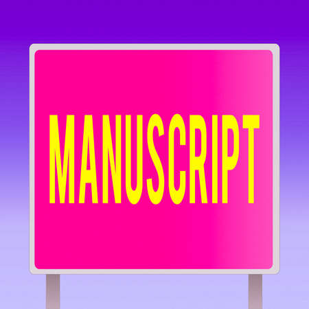 Text sign showing Manuscript. Business photo showcasing handwritten text or piece of music rather than typed or printed Blank Square shape Billboard Standing with Frame Border Outdoor Display