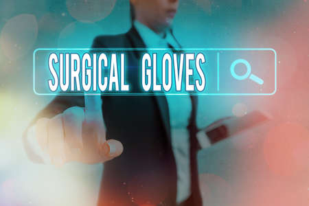 Conceptual hand writing showing Surgical Gloves. Concept meaning to protect from the exposure to infectious materials Web search digital futuristic technology network connection