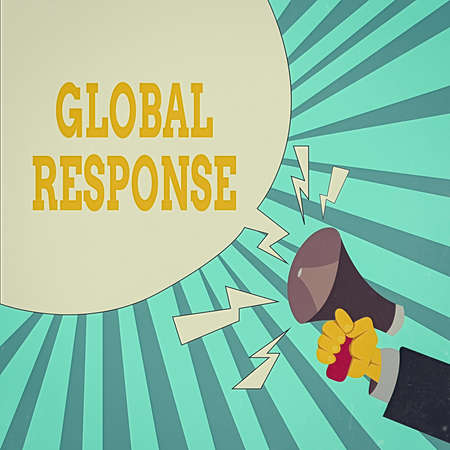 Writing note showing Global Response. Business concept for indicates the behaviour of material away from impact point Male Hu analysis Hand Holding Megaphone Blank Speech Bubble