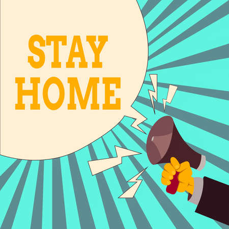 Writing note showing Stay Home. Business concept for not go out for an activity and stay inside the house or home Male Hu analysis Hand Holding Megaphone Blank Speech Bubble Stock Photo