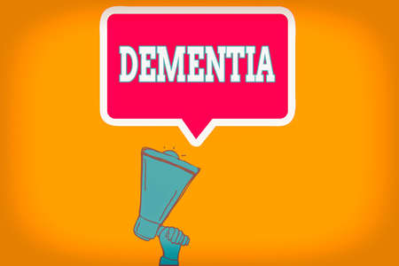 Writing note showing Dementia. Business concept for usually, a progressive condition marked by multiple deficits Hu analysis Hand Holding Upward Megaphone Speech Bubble
