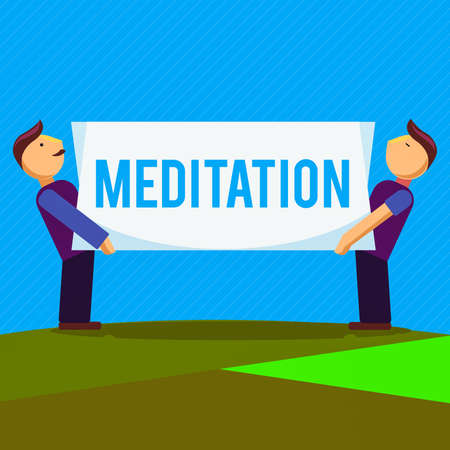 Conceptual hand writing showing Meditation. Concept meaning achieve a mentally clear and emotionally calm and stable state Two Men Carrying Rectangular Blank Panel Board on Both Sides Stockfoto