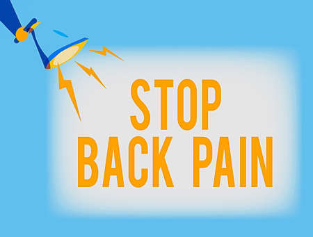 Conceptual hand writing showing Stop Back Pain. Concept meaning put an end on the pain felt in the low or upper back Hu analysis Holding Megaphone with Lightning Sound Effect