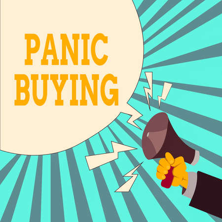 Writing note showing Panic Buying. Business concept for buying large quantities due to sudden fear of coming shortage Male Hu analysis Hand Holding Megaphone Blank Speech Bubble
