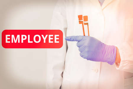 Handwriting text writing Employee. Conceptual photo one employed by another usually for wages or salary below the executive Laboratory blood test sample shown for medical diagnostic analysis result