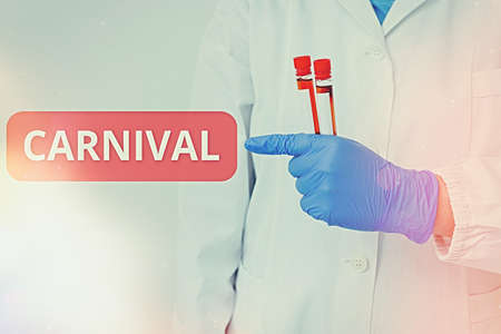 Handwriting text writing Carnival. Conceptual photo traveling enterprise offering amusements, exhibitions, etc. Laboratory blood test sample shown for medical diagnostic analysis result