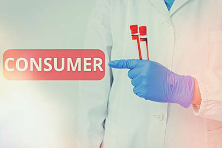 Handwriting text writing Consumer. Conceptual photo one that utilizes economic goods that are sold by manufacturers Laboratory blood test sample shown for medical diagnostic analysis result