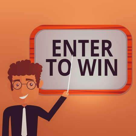 Handwriting text writing Enter To Win. Conceptual photo exchanging something value for prize or chance of winning Man Standing Holding Stick Pointing to Wall Mounted Blank Color Board Banque d'images